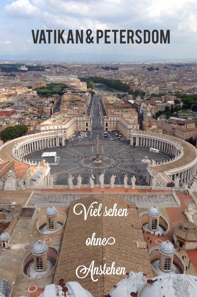 Vatikan und Petersdom - viel Sehen ohne Anstehen